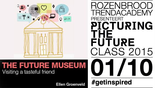 Future Museum | Trendpresentatie | Ellen Groenveld.